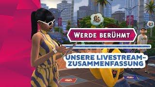 Werde Berühmt: unsere 2. Livestream-Zusammenfassung! | Short-News | sims-blog.de