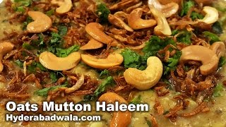 Oats Mutton Haleem Recipe Video – How to Make Hyderabadi Oats Mutton Haleem at Home   Easy & Simple