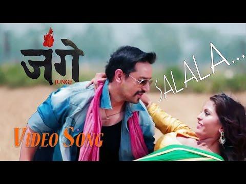 SALALA... JUNGE   OFFICIAL VIDEO SONG 2016  SURAJ SINGH THAKURI SIKHA SHAHI ALMODA UPRETI 
