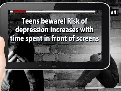 Teens beware! Risk of depression increases with time spent in front of screens - ANI News