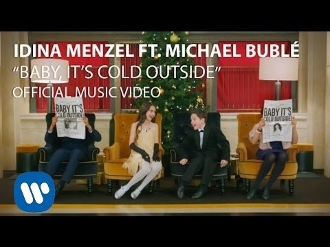 Idina Menzel & Michael Bublé  Baby It's Cold Outside