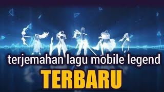 [3.35 MB] Terjemahan lagu mobile legends terbaru