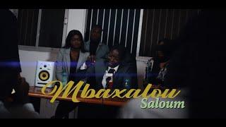 """Mojo """"Mbaxalou Saloum"""""""
