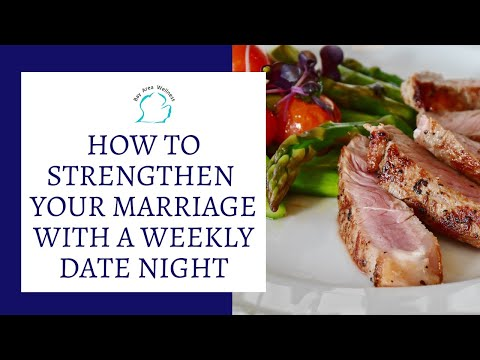 How to Strengthen Your Marriage with a Weekly Date Night