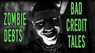 Zombie Debts and Spooky Bad Credit Tales || Halloween Edition