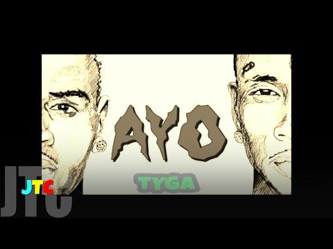 Chris Brown & Tyga - Ayo (Clean)