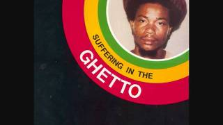 Delton Screechie - Suffering In The Ghetto