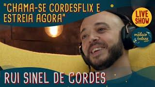 Rui Sinel de Cordes - CORDESFLIX - MALUCO BELEZA LIVESHOW