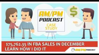 Amazon FBA Private Label: EP11 - $75,762.35 Generated In My First Month Selling Private Label.