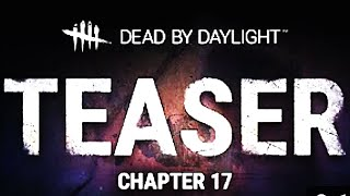 Dead by Daylight - Official Chapter 17 Teaser