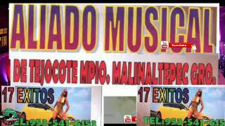 Corrido Del Presidente De Xalpa _ Grupo : Aliado Musical YouTube Videos