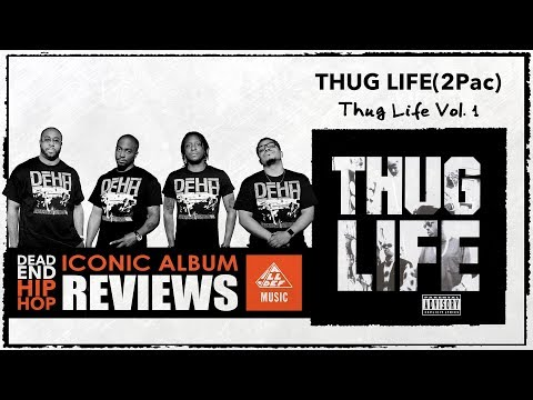 Thug Life 'Volume 1' Album Review by Dead End Hip Hop