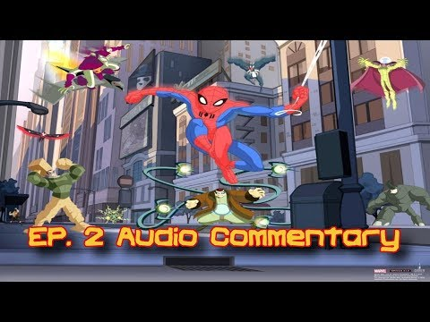 Thwip Theater: Spectacular Spider-Man Ep.2 Audio Commentary
