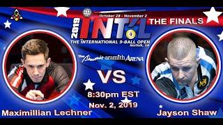2019 INTERNATIONAL 9-BALL OPEN FINALS: Maximilian Lechner vs. Jayson Shaw