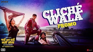 Mard Ko Dard Nahi Hota | Cliche Wala Promo | Abhimanyu, Radhika, Gulshan | Vasan | 21st March 2019