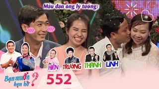 Bạn Muốn Hẹn Hò   Tập 552 FULL   Cô gái Bến Tre tìm chồng theo chuẩn Hiền Trường Thành Linh bá đạo