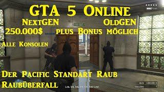 GTA 5 Online - 250.000$ plus Bonus möglich - Der große Banküberfall - Kein Glitch - 1.25 Deutsch