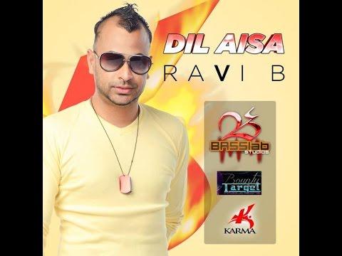 Ravi B - Dil Aisa [2014]