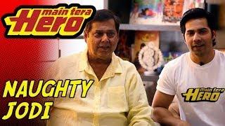 The Naughty Jodi of Varun & David Dhawan