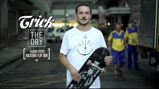 Trick Theory • Wagner Ramos - Backside Flip 360