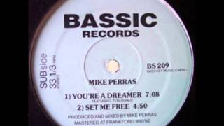 Mike Perras Featuring Toni Burlie: You're A Dreamer