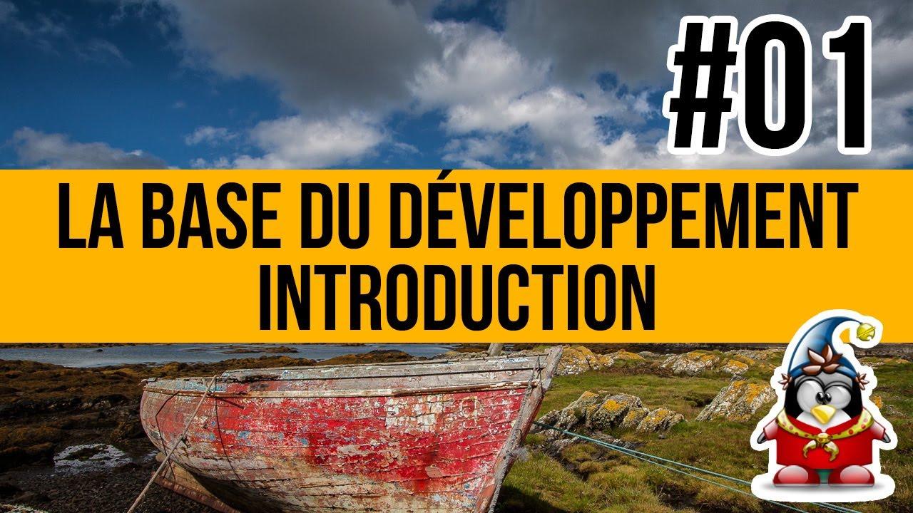 La base du développement - 01 - Introduction