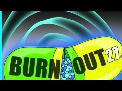 Ballad of the Backwards Bum Bum - Burnout 27