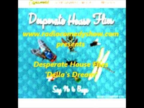 Della's Dream - Desperate House Flies