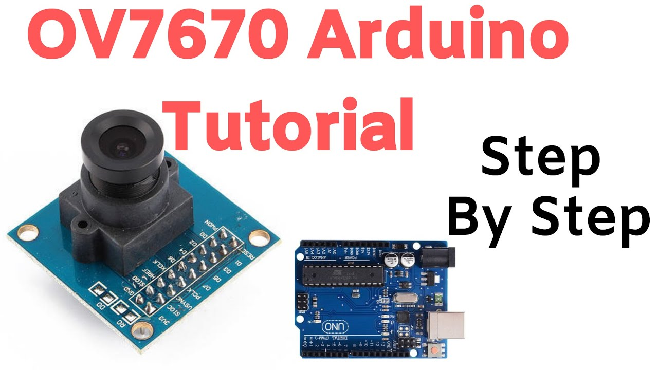 OV7670 Camera Module With Arduino Step By Step