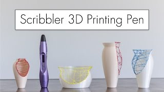 Scribbling with the Scribbler 3D Printing Pen // Product Review