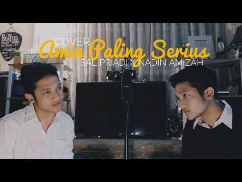 AMIN PALING SERIUS - SAL PRIADI X NADIN AMIZAH ( COVER BY ALDHI )