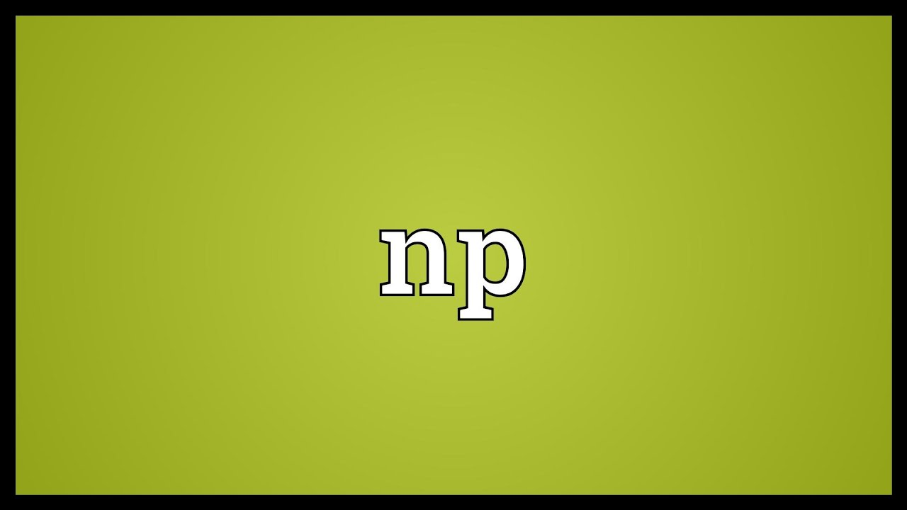 What does np mean in text message