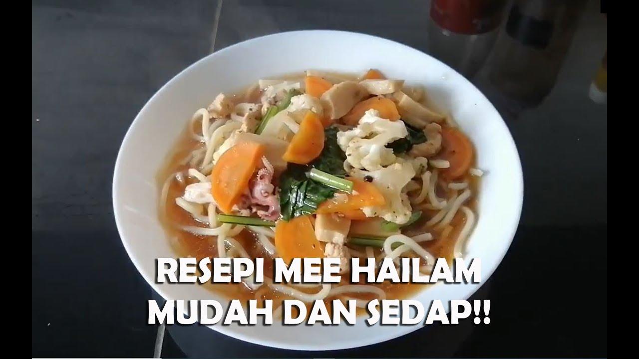 Resepi Viral - Mee Hailam, Mudah Tapi Sedap! - YouTube