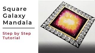 SQUARE GALAXY MANDALA TUTORIAL || Step by Step 🎨