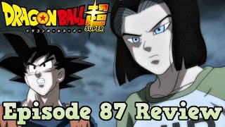 Dragon Ball Super Episode 87 Review: Hunt the Poachers! Goku and 17's Joint Battle!