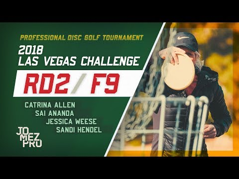 2018 Las Vegas Challenge | Rd2, F9, FPO | C. Allen, Ananda, Weese, Hendel