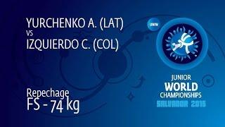 Repechage FS - 74 kg: A. YURCHENKO (LAT) df. C. IZQUIERDO (COL) by TF, 12-1