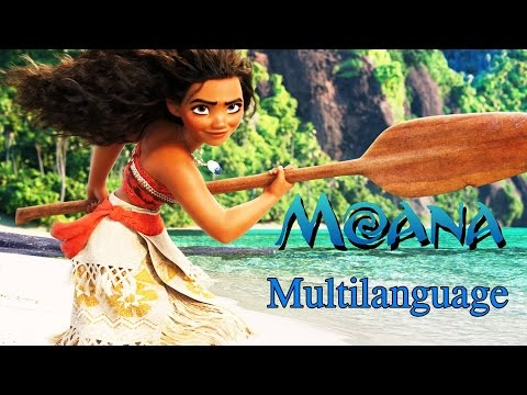 Moana - How Far I'll Go (Multilanguage)
