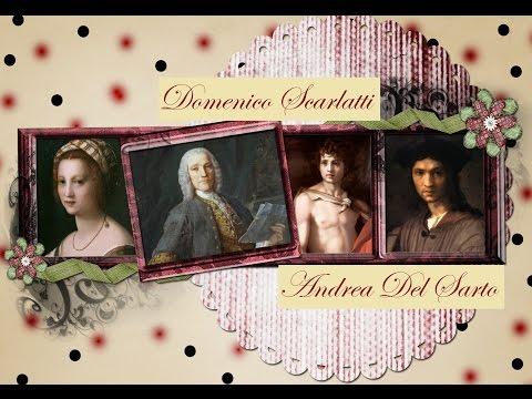 DOMENICO SCARLATTI - Sonatas - K 217-218-219-220-221 - Paintings by Andrea Del Sarto