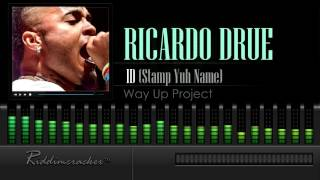 "Ricardo Drue - ID ""Stamp Yuh Name"" (Way Up Project) [Soca 2016] [HD]"