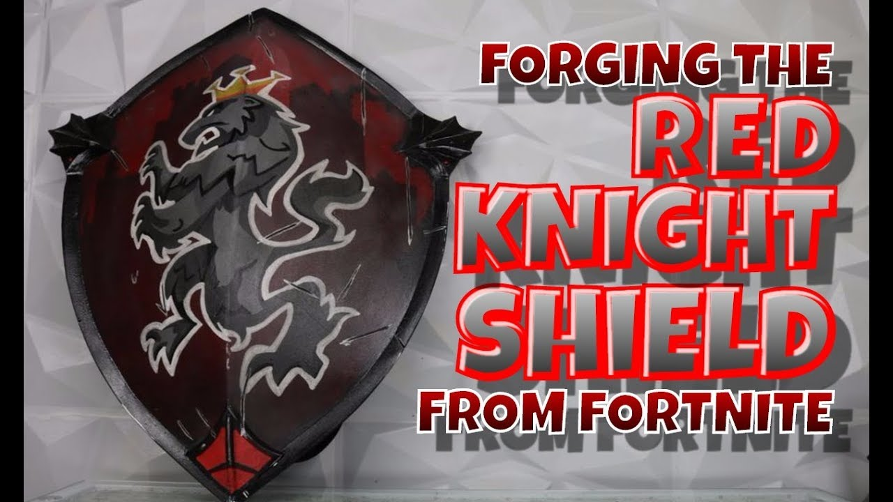 Foam Forging The Red Knight Shield From Fortnite Youtube