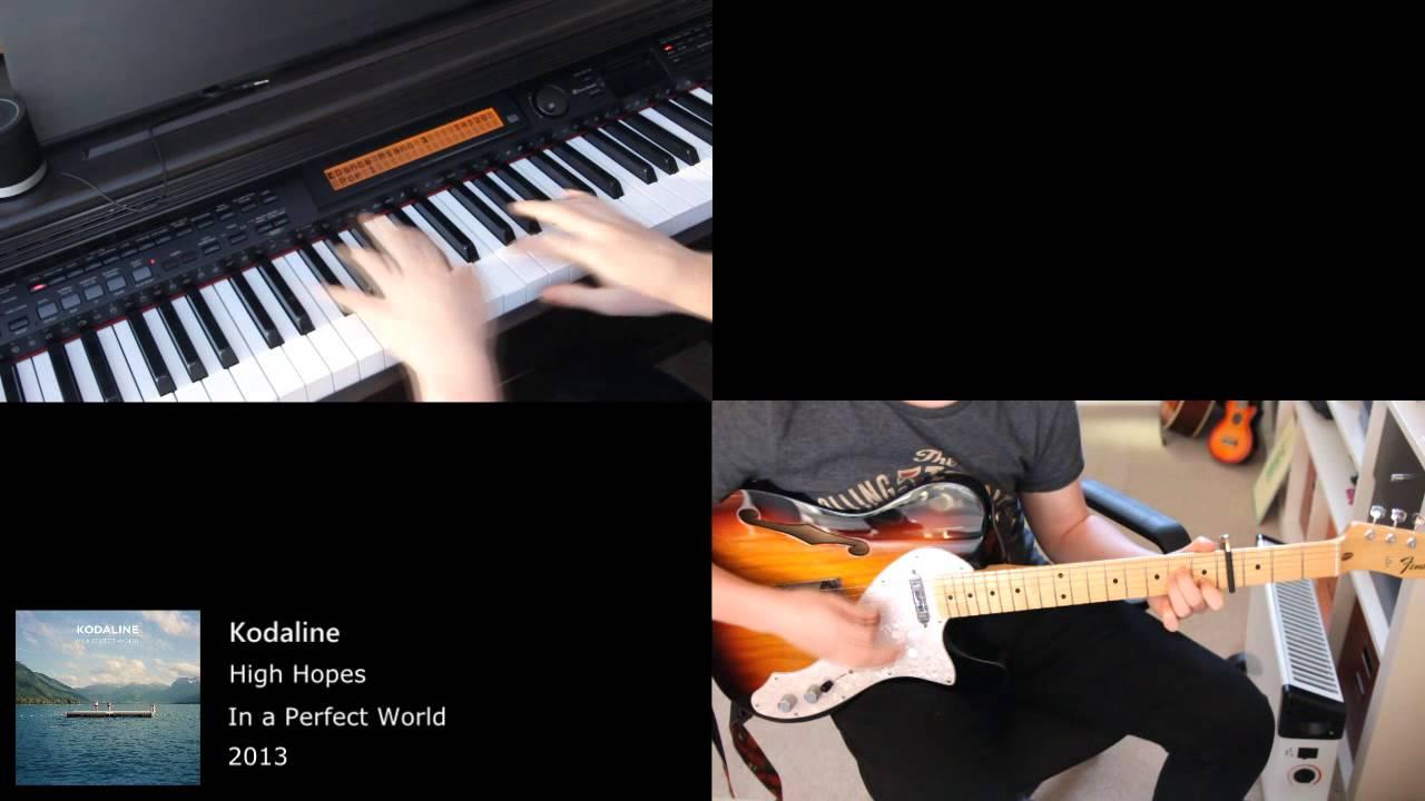 Kodaline - High Hopes - Piano & Guitar Cover - YouTube