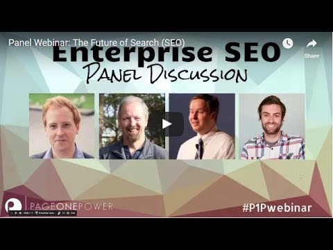 Panel Webinar: The Future of Search (SEO)