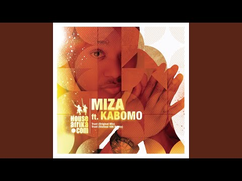 miza ft kabomo trust free mp3