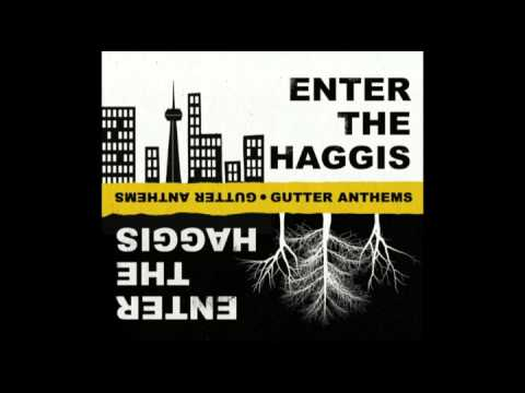 Enter the Haggis - The Ghost of Calico