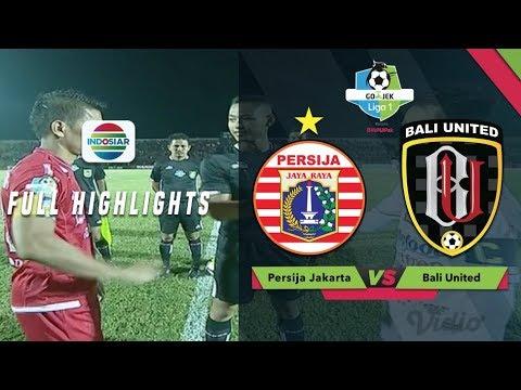 Persija Jakarta (0) vs Bali United (2) - Full Highlight | Go-Jek Liga 1 Bersama Bukalapak