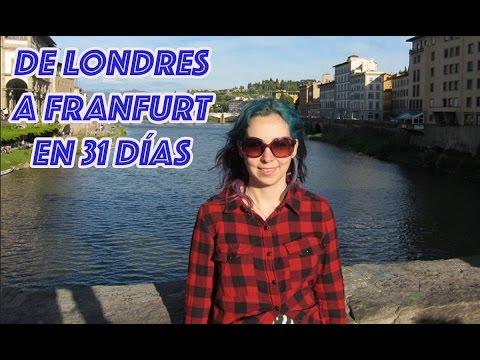 Aventura por Europa (De Londres a Frankfurt en 31 días)