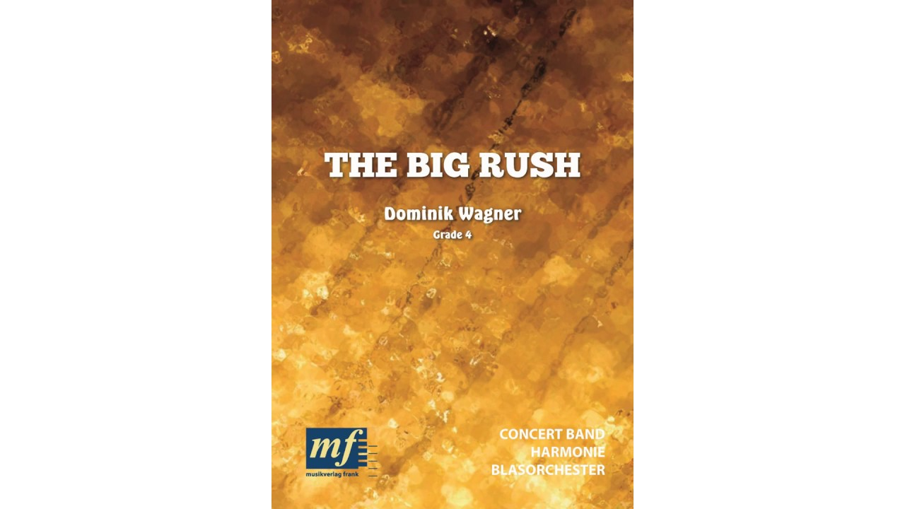 THE BIG RUSH - Dominik Wagner