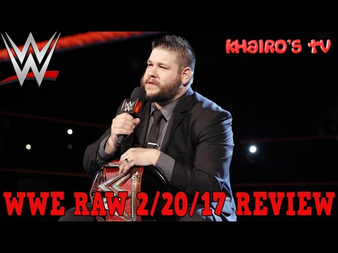 WWE RAW 2/20/17 Review: Kevin Owens Promo, Samoa Joe Attacks Sami Zayn, Braun Strowman v Big Show