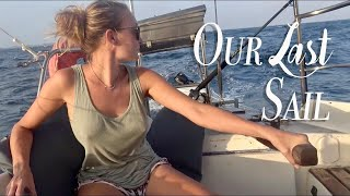 OUR LAST SAIL...